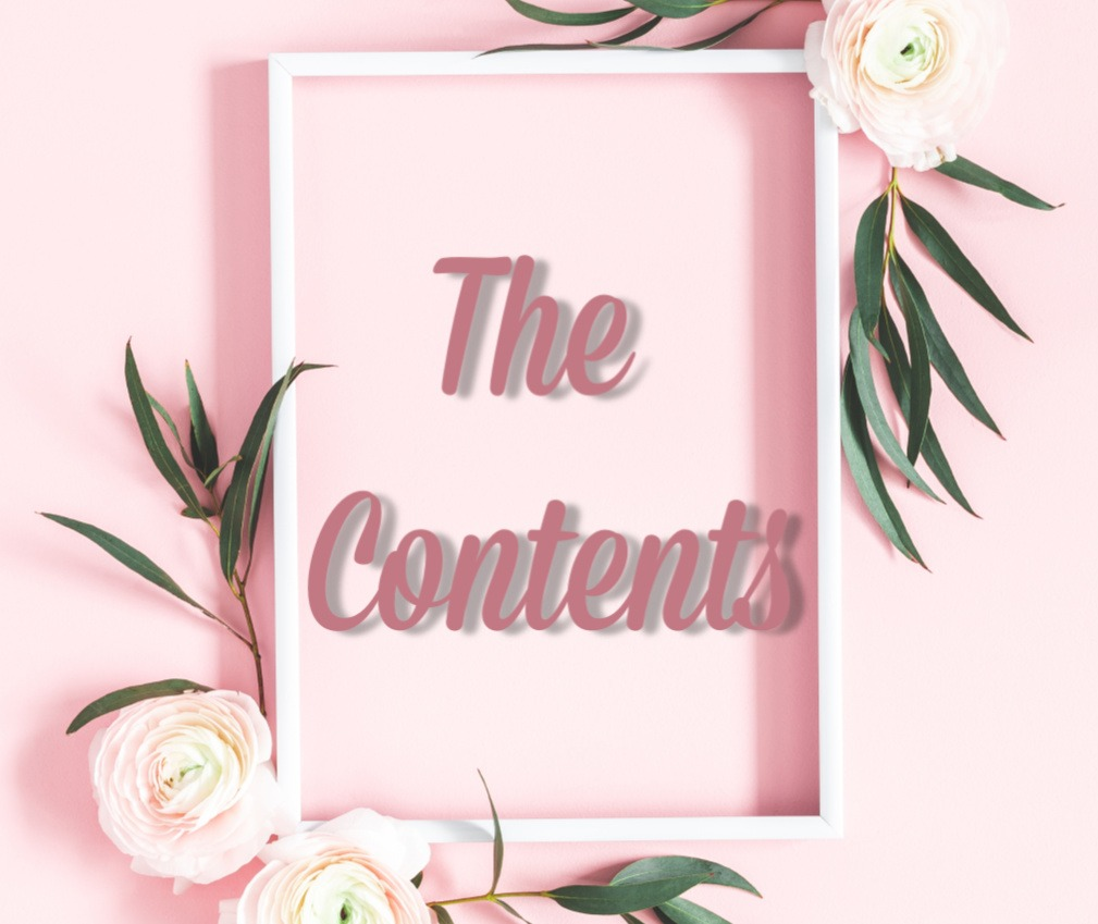 'The Contents' written on a pink background inside of a frame with roses and leaves by Champagne and Sugarplums